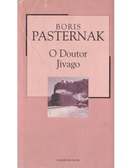 O Doutor Jivago | de Boris Pasternak