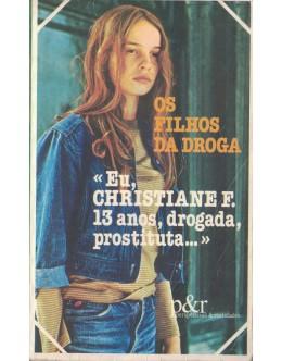 Os Filhos da Droga   de Christiane F.
