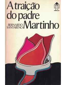 A Traição do Padre Martinho | de Bernardo Santareno