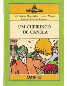 Um Cheirinho de Canela | de Ana Maria Magalhães e Isabel Alçada