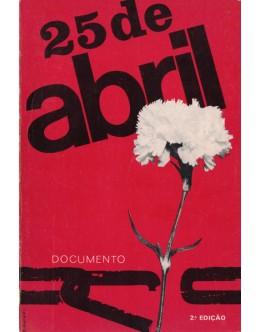 25 de Abril | de Afonso Praça, Albertino Antunes, António Amorim, Cesário Borga e Fernando Cascais