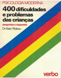 400 Dificuldades e Problemas das Crianças | de Dr. Alain Rideau