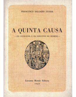 A Quinta Causa | de Francisco Salgado Zenha