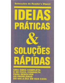 Ideias Práticas & Soluções Rápidas
