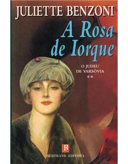 A Rosa de Iorque   de Juliette Benzoni