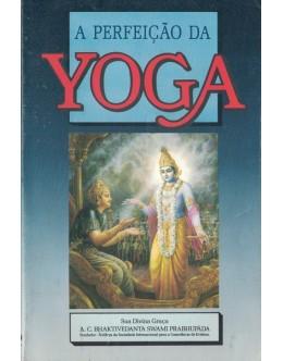 A Perfeição da Yoga | de A. C. Bhaktivedanta Swami Prabhupada