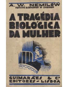 A Tragédia Biológica da Mulher | de A. W. Nemilow