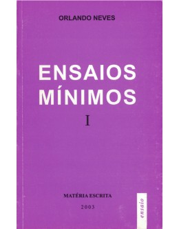 Ensaios Mínimos   de Orlando Neves