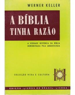 A Bíblia Tinha Razão | de Werner Keller