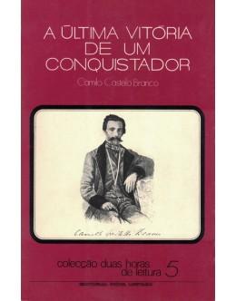 A Última Vitória de um Conquistador | de Camilo Castelo Branco