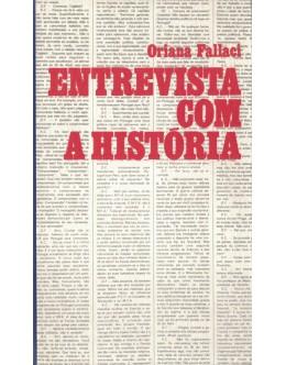 Entrevista com a História | de Oriana Fallaci