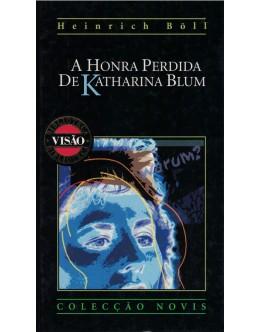 A Honra Perdida de Katharina Blum | de Heinrich Böll