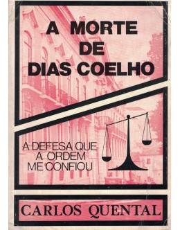 A Morte de Dias Coelho | de Carlos Quental