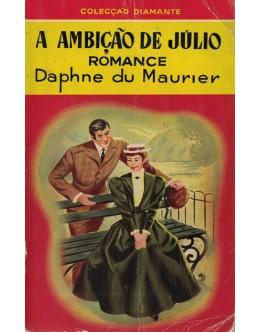 A Ambição de Júlio | de Daphne du Maurier