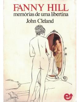 Fanny Hill - Memórias de uma Libertina | de John Cleland
