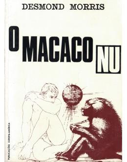 O Macaco Nu   de Desmond Morris