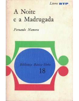 A Noite e a Madrugada   de Fernando Namora