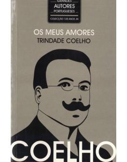 Os Meus Amores | de Trindade Coelho