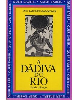 A Dádiva do Rio | de Enid LaMonte Meadowcroft
