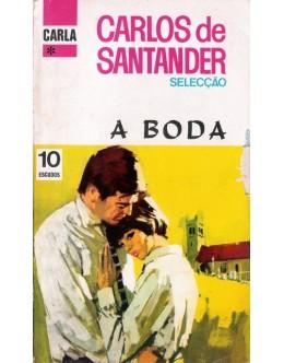 A Boda | de Carlos de Santander