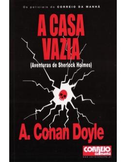 A Casa Vazia | de Arthur Conan Doyle
