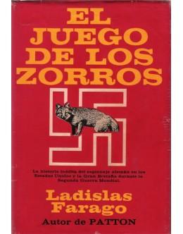 El Juego de los Zorros   de Ladislas Farago