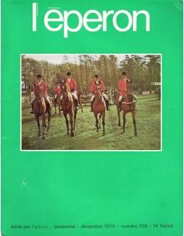 L'Éperon - N.º 108 - Décembre 1974
