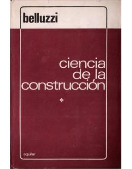 Ciencia de la Construcción I | de Odone Belluzzi