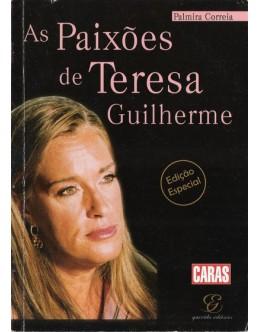 As Paixões de Teresa Guilherme | de Palmira Correia