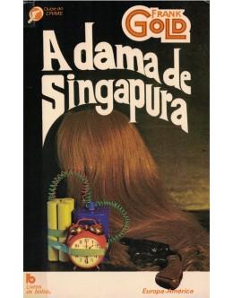 A Dama de Singapura | de Frank Gold