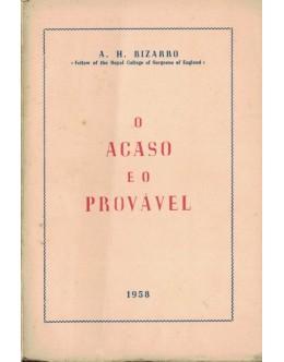 O Acaso e o Provável   de A. H. Bizarro