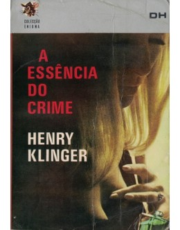 A Essência do Crime   de Henry Klinger