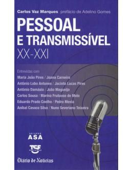 Pessoal e Transmissível XX-XXI | de Carlos Vaz Marques
