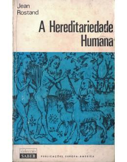 A Hereditariedade Humana | de Jean Rostand