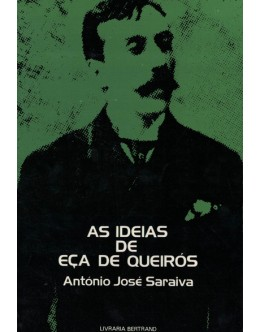 As Ideias de Eça de Queirós | de António José Saraiva