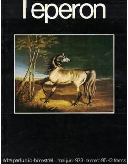 L'Éperon - N.º 95 - Mai/Juin 1973