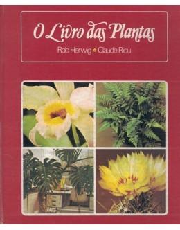 O Livro das Plantas | de Rob Herwig e Claude Riou