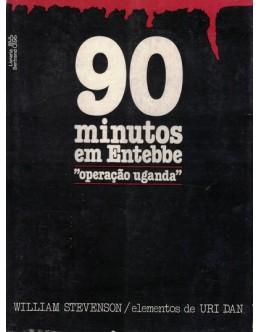 90 Minutos em Entebbe | de William Stevenson
