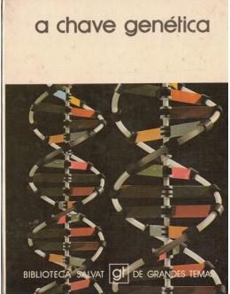 A Chave Genética