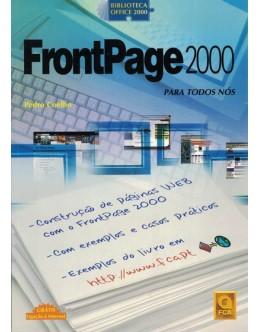 FrontPage 2000 Para Todos Nós | de Pedro Coelho