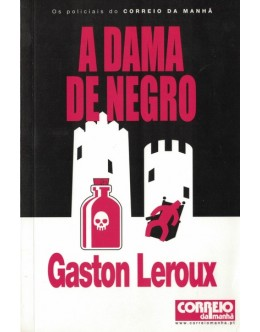 A Dama de Negro | de Gaston Leroux