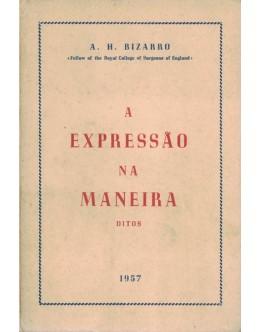 A Expressão na Maneira | de A. H. Bizarro