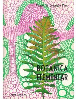 Botânica Elementar - 4.º Ano Liceal | de Manuel da Conceição Pires