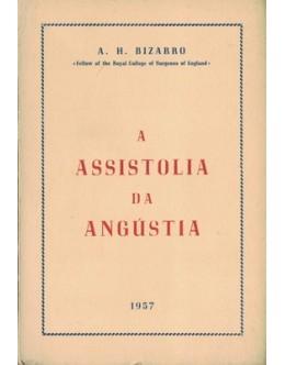 A Assistolia da Angústia | de A. H. Bizarro