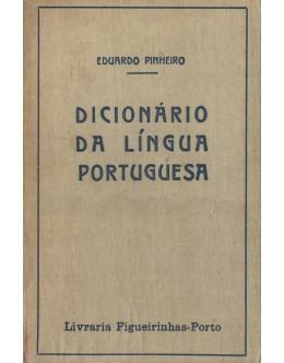 Dicionário da Língua Portuguesa | de Eduardo Pinheiro