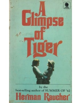 A Glimpse of Tiger | de Herman Raucher