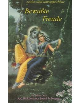 Bewußte Freude | de Bhaktivedanta Swami Prabhupada