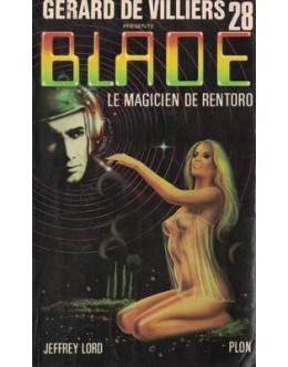Blade - Le Magicien de Rentoro | de Jeffrey Lord