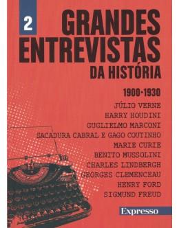 Grandes Entrevistas da História 1900-1930