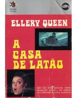 A Casa de Latão | de Ellery Queen